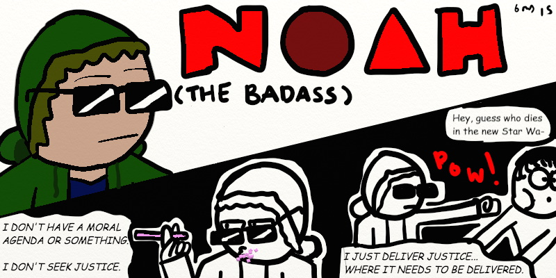 Noah the Badass - Noir